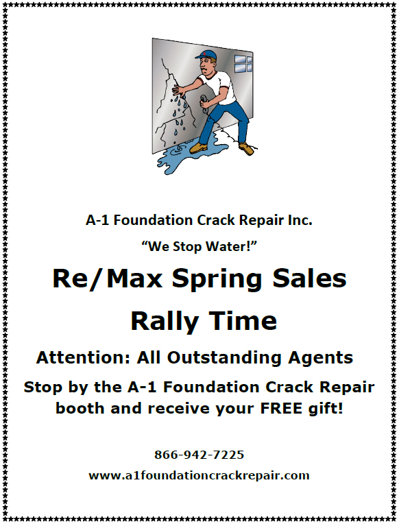 "A-1 Foundation Crack Repair Inc. ""We Stop Water!"" Re/Max Spring Sales Rally Time 